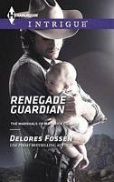 Renegade Guardian by Delores Fossen - FictionDB