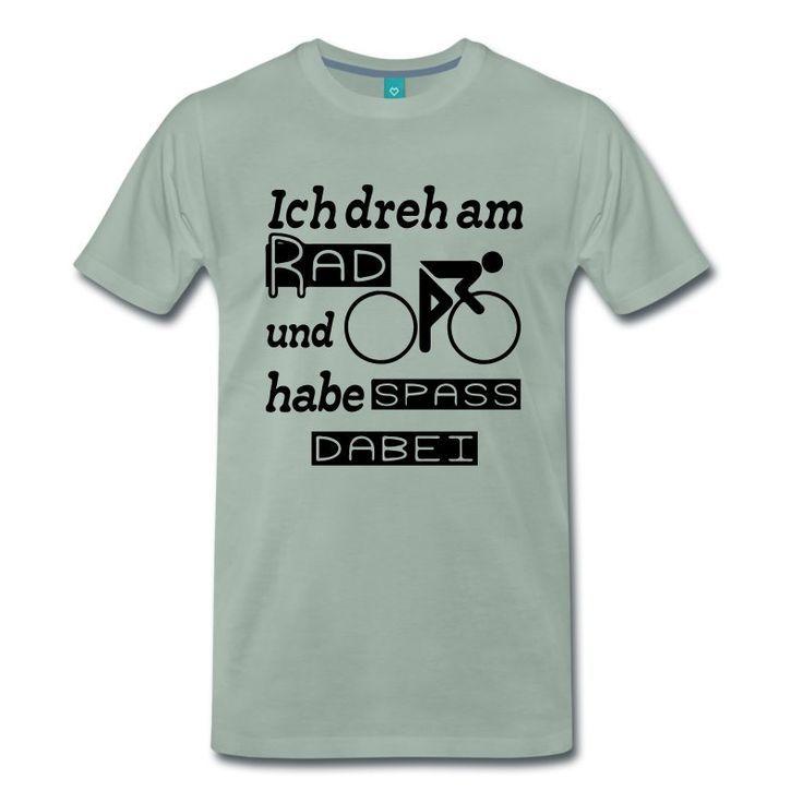 Ich Dreh Am Rad Und Habe Spass Dabei Witzige Shirts Und Geschenke
