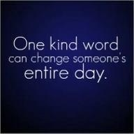 Be kind:)