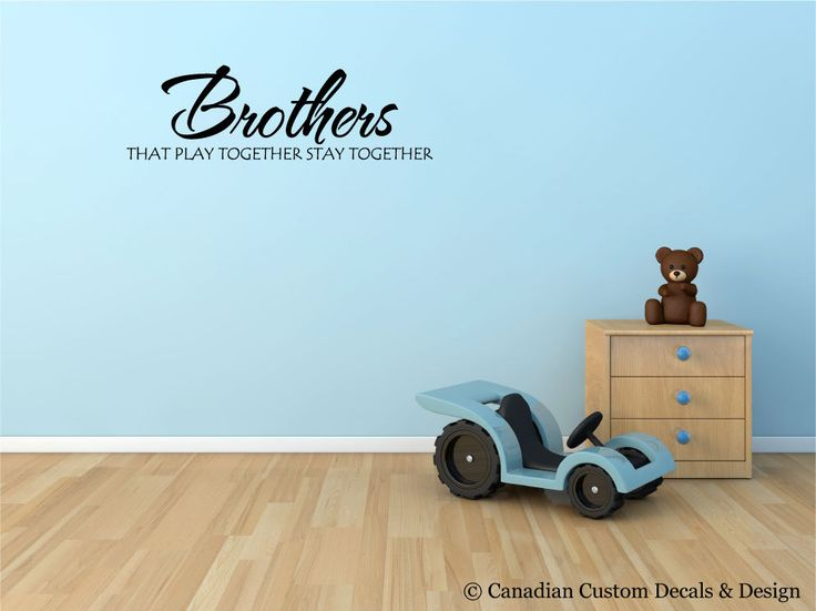 Brothers that play together stay together - Vinyl Wall Decal - Nursery Room - Childrens Room - Wall Art - Home Decor - Kid - Boy - Playroom by CanadianCustomDecals on Etsy