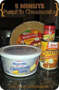 5 Minute Pumkin Cheesecake: 1 Graham Cracker Crust, 2/3 of a 15oz can of Libby's Pumpkin Puree (make sure it's not the Pumpkin Pie mix), 2 teaspoons of Pumpkin Pie spice, 1 container of Philadelphia Ready to Eat Cheesecake Filling. #PumpkinCan