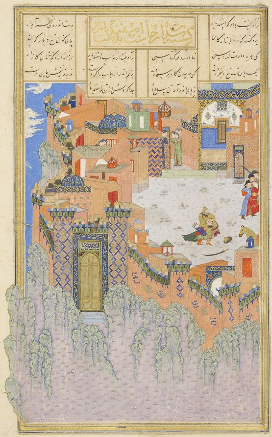 Esfandiyar, son of Goshtasp of Iran, went to the Brazen Hold to free his sisters who had been abducted by Arjasp of Turan. Disguised as a merchant, he entered Arjasp's fortress, found his sisters, signalled to his army outside to attack the castle, and slayed Arjasp.