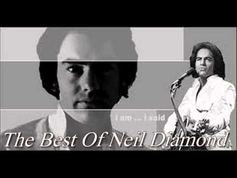 Neil Diamond-The Best Of Neil Diamond || Neil Diamond's Greatest Hits - YouTube