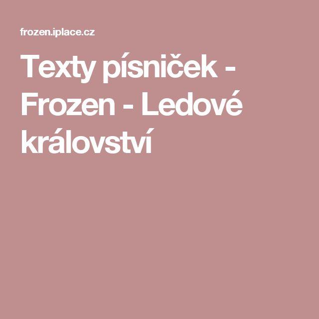 Texty písniček - Frozen - Ledové království