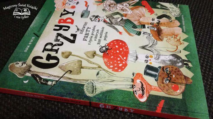 """#review #book #grzyby #magicznyswiatksiazki   """"Grzyby. Dziwne fakty z życia grzybów, o których nie mieliście pojęcia"""" – Liliana Fabisińska"""
