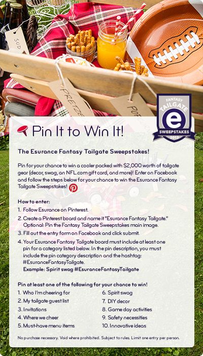 You could win a cooler packed with $2,000 worth of tailgate gear! Enter on Facebook and follow the steps in this pin for your chance to win the Esurance Fantasy Tailgate Sweepstakes!  #EsuranceFantasyTailgate
