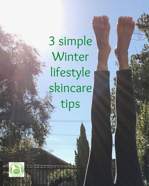 3 Simple Winter Lifestyle Skin Care Tips