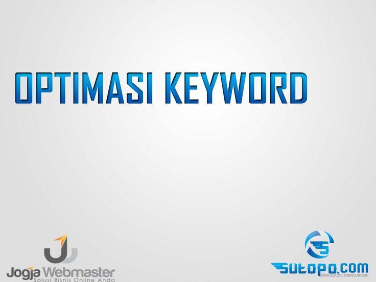 Belajar SEO - Cara mengoptimasi keyword website , wordpress blogspot