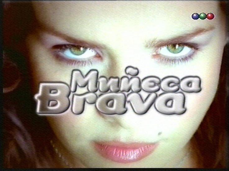 Muneca Brava Telenovela