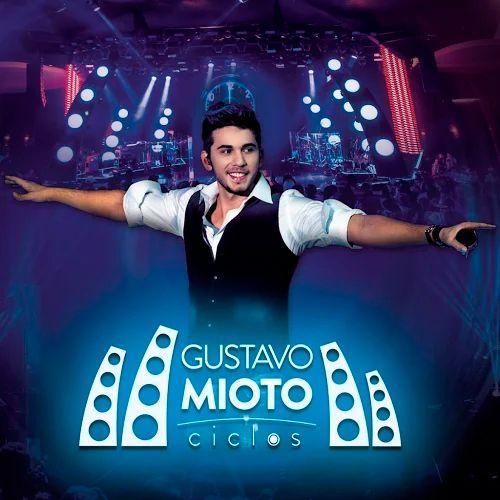 CD Gustavo Mioto - Ciclos - Ao Vivo (2016) - https://bemsertanejo.com/cd-gustavo-mioto-ciclos-ao-vivo-2016/