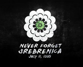 Never forget Srebrenica!