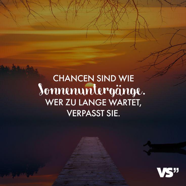 Visual Statements® Chancen sind wie Sonnenuntergänge. Wer zu lange wartet, verpasst sie.Sprüche / Zitate / Quotes / Reisen / Abenteuer / Weit / Weg…