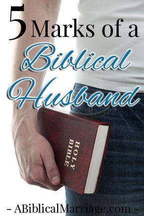 5 Marks of a Biblical Husband