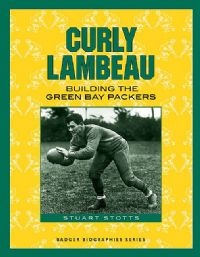 Curly Lambeau and the Packers