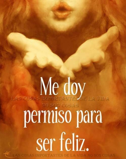 Me doy permiso para ser feliz*