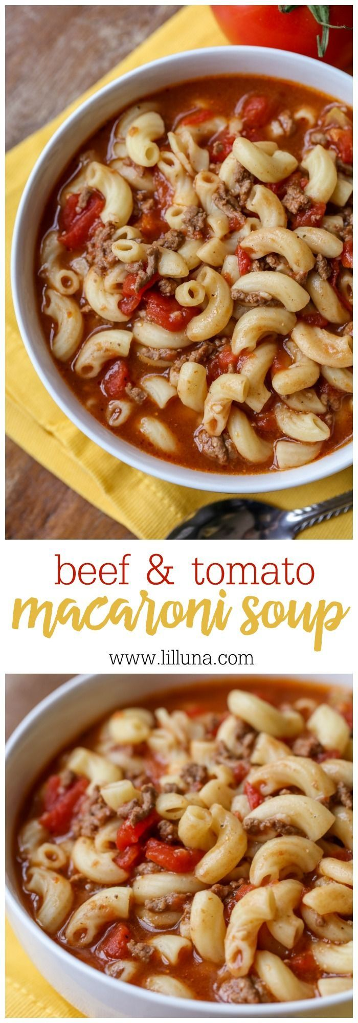 Beef & Tomato Macaroni Soup – a hearty soup full of hamburger, tomatoes, macaroni, and more! Worcestershire sauce combined with brown sugar makes for a perfectly sweet and savory flavor that is irresistible!!