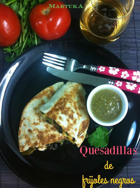 Las recetas de Martuka: Quesadillas De Frijoles Negros