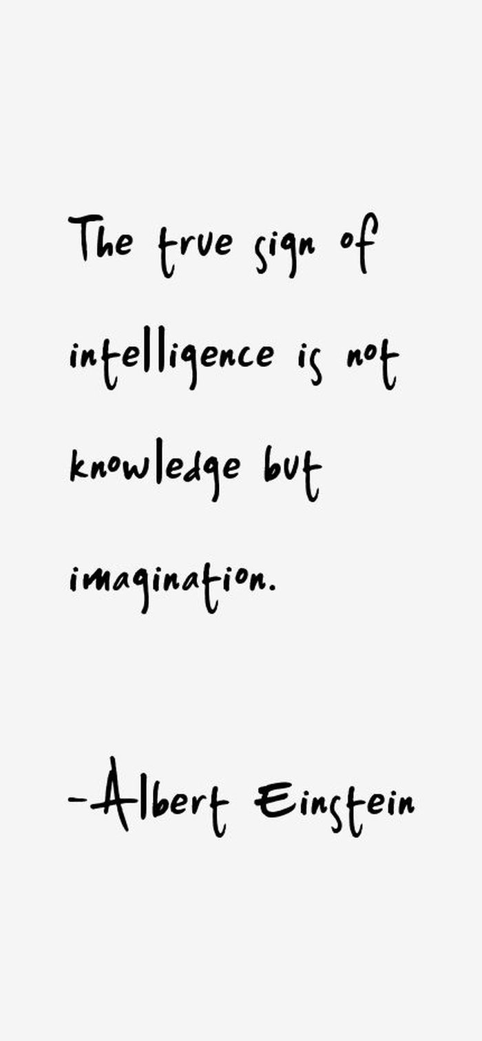 Einstein. Intelligence =imagination