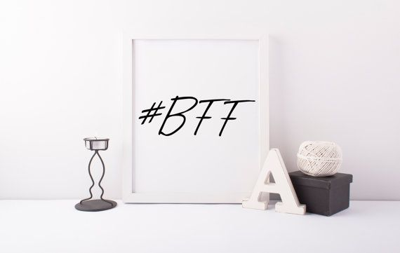 Best Friend For Ever Hashtag, Hashtag Art, Bff Poster,Instagram Art, Hashtag Poster, Instant Download, Printable Art, #bestfriend, #BFF