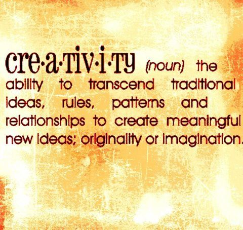 creativity (noun) the ability to transcend traditional ideas, rules, patterns and relationships to create meaningful new ideas; originality or imagination.