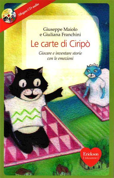 Carte e giochi da tavolo per inventare fiabe, favole e racconti - Le carte di Ciripò - Erickson
