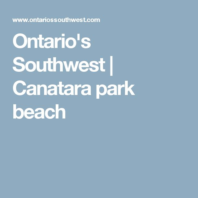Ontario's Southwest | Canatara park beach