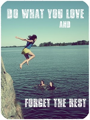 Love the quote and the picture. I would love to do exactly that, jump into the water from a cliff :D