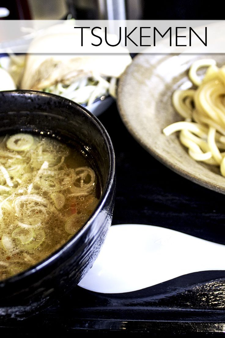 Tsukemen!Everything you need to know about the Japanese food, tsukemen.