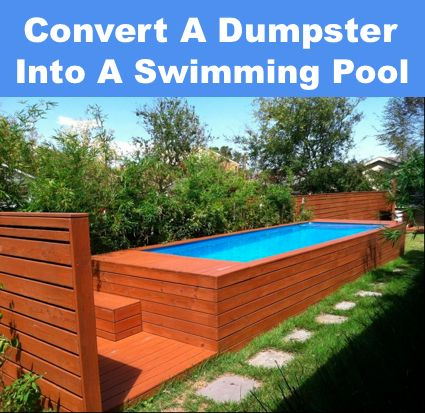Convert A Dumpster Container Into A Swimming Pool...http://homestead-and-survival.com/convert-a-dumpster-into-a-swimming-pool/