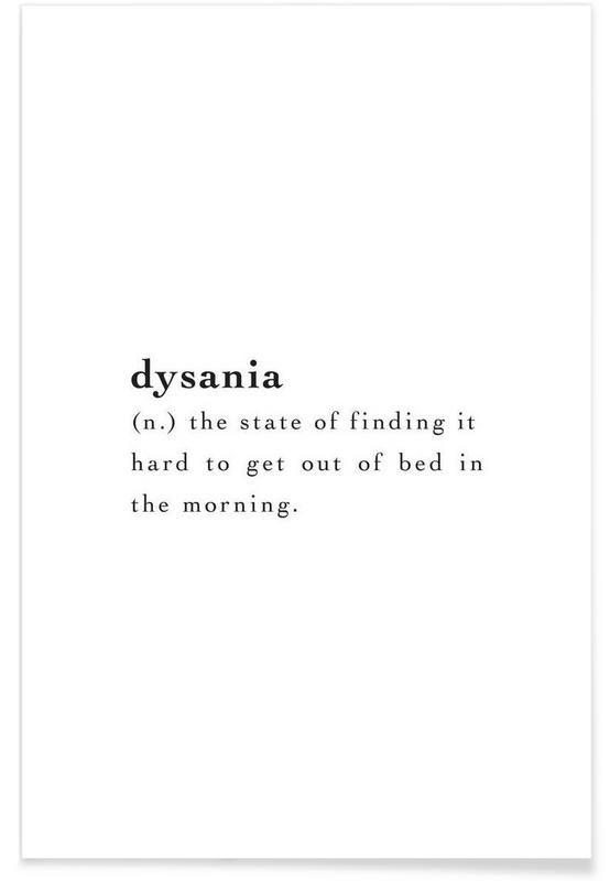 Dysania als Premium Poster