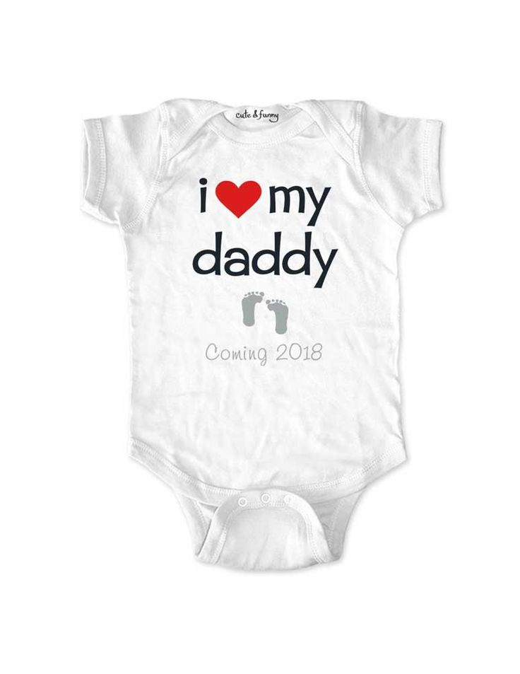 i love my daddy - Coming 2018 - husband surprise baby onesie birth pregnancy announcement - Baby One-Piece Bodysuit
