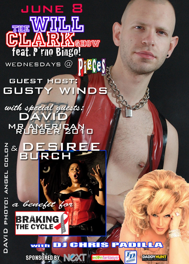 Will Clark's Porno Bingo June 8th, 2011: Gusty Winds & David Mr. American Rubber 2010 (Desiree Burch canceled just before showtime). A benefit for Braking the Cycle.