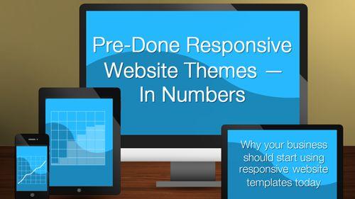 Pre-Done Responsive Website Themes – In Numbers #responsive #website #wordpress