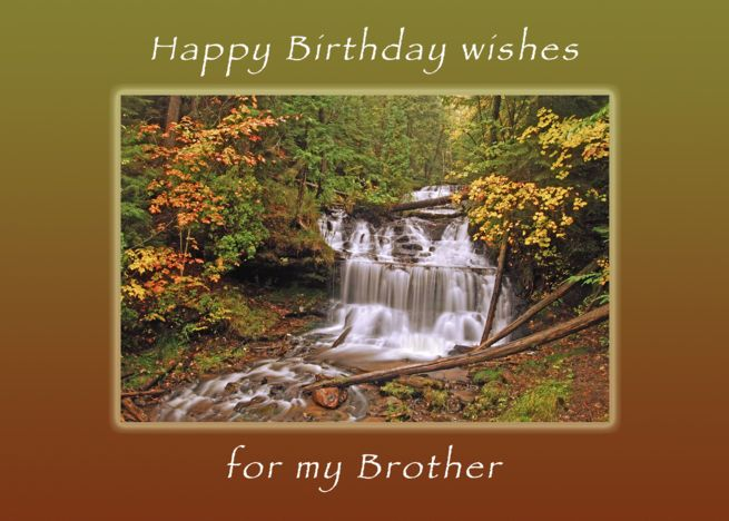 Happy Birthday For A Brother Wagner Waterfalls Autumn Card