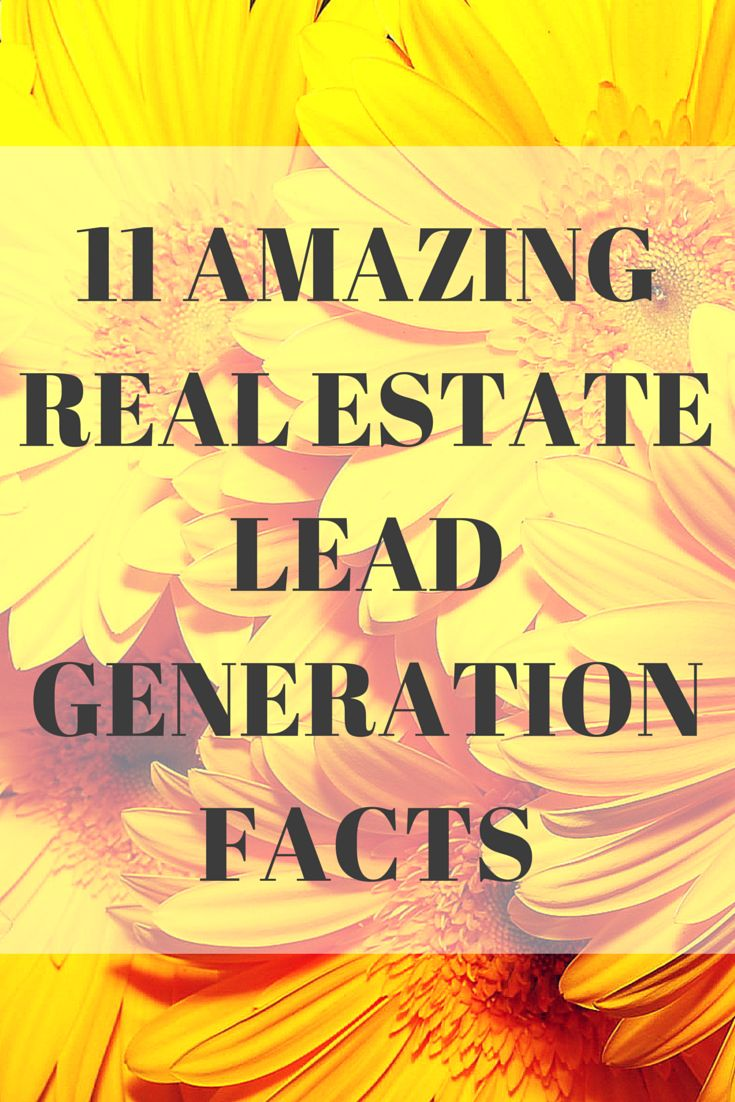11 AMAZING Real Estate Lead Generation Facts #leads #growthacker #marketing cc @Anlsm30 @mkTICplace