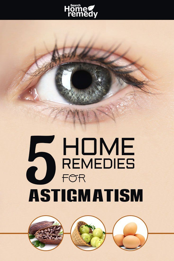 5 Home Remedies For Astigmatism