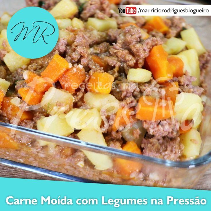 VÍDEO - Carne Moída com Legumes na Pressão | Receitas na Pressão