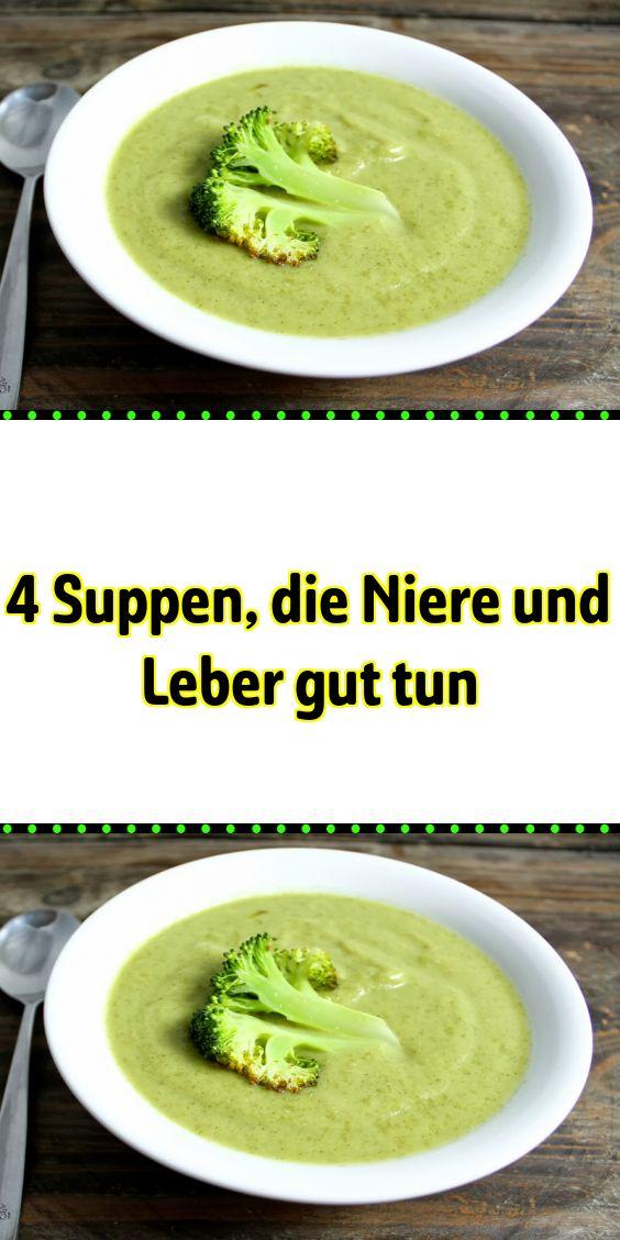 4 Suppen die Niere und Leber gut tun