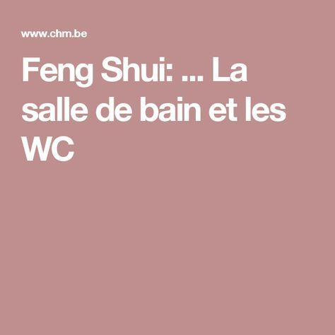14 best outils feng shui practical feng shui images on for Feng shui salle de bain sans fenetre