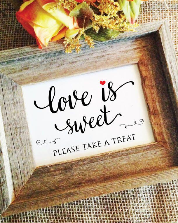 Love is Sweet Please Take a Treat Heart Wedding Sign (Lovely)