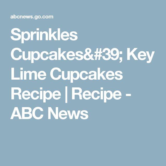 Sprinkles Cupcakes' Key Lime Cupcakes Recipe | Recipe - ABC News