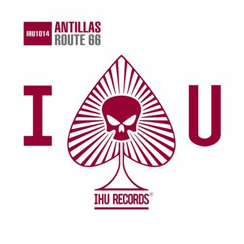 Dan Thompson, Antillas — Route 66 [IHU Records (Armada)] :: Beatport