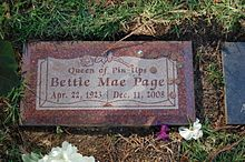 Bettie Mae Page (April 22, 1923 – December 11, 2008) was an American model who became famous in the 1950s for her pin-up photos.
