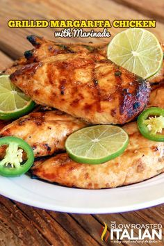 The Best Ever Grilled Margarita Chicken with Marinade Recipe #recipe #chicken #grilled @SlowRoasted