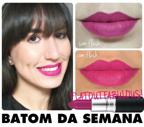 BATOM DA SEMANA - FLAT OUT FABULOUS DA M.A.C.! - LINHA RETRO MATTE