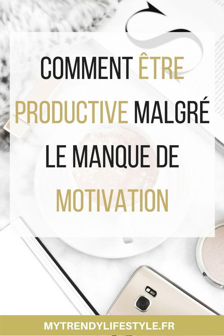 Comment être productif malgré le manque de motivation ?