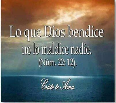Num 22:12 --- naaadiieeee! :) Soy bendecida por Dios y nadie me puede maldecir. Toda maldición se les devuelve.
