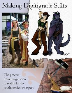 I have made a pair of these, and they are totally comfortable. I did make a few alterations to this artist's design, but she provides her twelve-page book as a free PDF download. Want awesome digitigrade stilts? Go here!