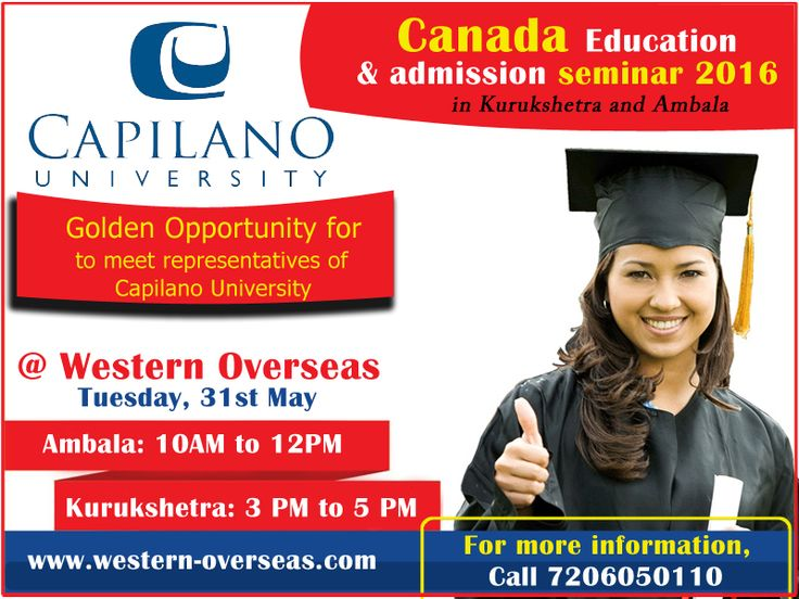 ‪#‎Canada‬ Education seminar for Capilano University  Tomorrow (31st May) in ‪#‎Ambala‬ and ‪#‎Kurukshetra‬. Schedule: Ambala (Western Overseas, SCF-22, Vikas Vihar) from 10am to 12pm Kurukhestra (Western Overseas, SCO 90, 1st Floor, Sector-17) from 3pm to 5 pm. For details, call at 7206050110. No entry Charges!!