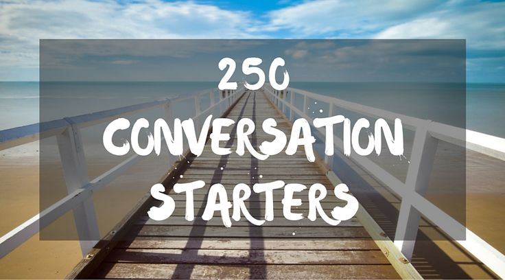 Here are some great questions for starting a conversation. There are a lot of random conversation starter questions to start and then conversation questions listed by topic. You can start with the random questions or find a topic that interests you. There\\\'s no right place to start, just scroll down to wherever ...